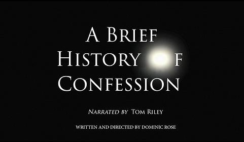 A Brief History of Confession