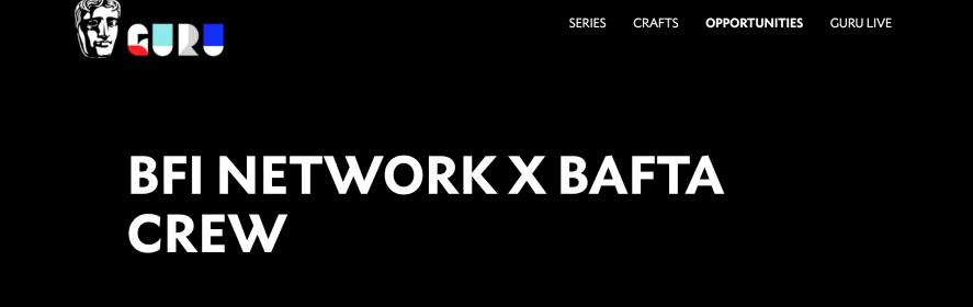 BFI NETWORK x BAFTA Crew Participant 2019/2020